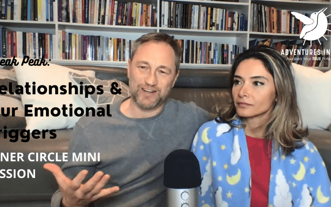 Relationships and Our Emotional Triggers!